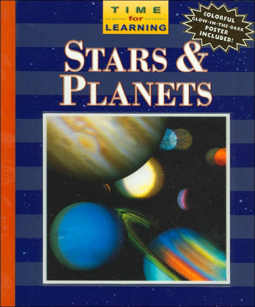Stars & Planets (Time for Learning Series) by Rick Morris ...