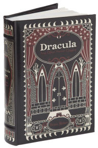 Dracula and Other Horror Classics (Barnes & Noble Collectible Editions)
