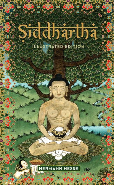 Siddhartha: illustrated edition by Hermann Hesse, Paperback | Barnes &  Noble®
