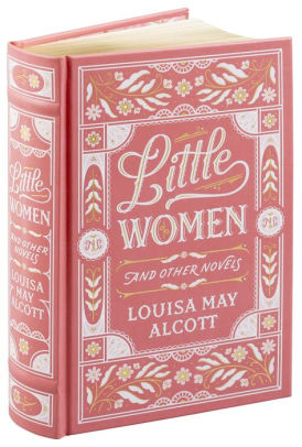 Little Women and Other Novels (Barnes & Noble Collectible ...