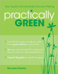 Title: Practically Green: Your Guide to Ecofriendly Decision-Making (PagePerfect NOOK Book), Author: Micaela Preston