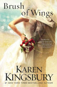 Title: Brush of Wings, Author: Karen Kingsbury