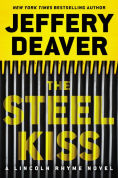 Title: The Steel Kiss (Lincoln Rhyme Series #12), Author: Jeffery Deaver