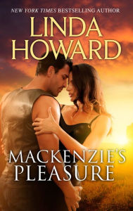 Contemporary Romance   Baby Love  Contemporary Romance  Books     Title  Mackenzie s Pleasure  Author  Linda Howard