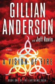 A Vision of Fire (EarthEnd Saga #1)