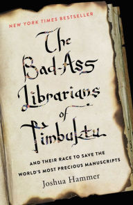 book cover for Bad-Ass Librarians of Timbuktu