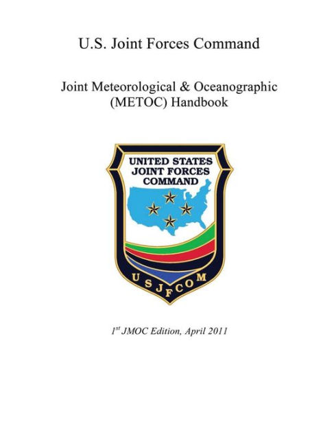 U.S. Joint Forces Command: Joint Meteorological ...