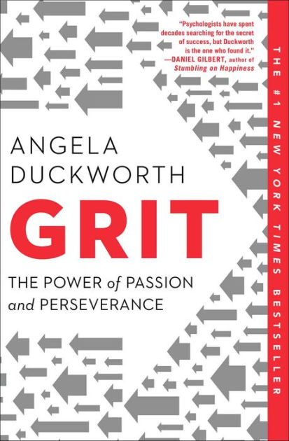 Grit: The Power of Passion and Perseverance by Angela Duckworth, Paperback    Barnes & Noble®
