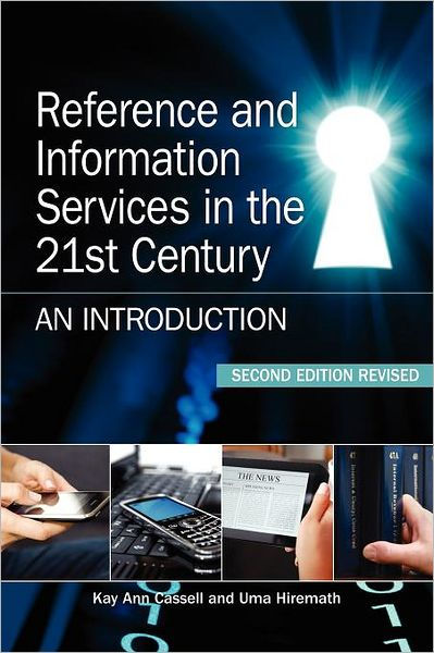 Reference and Information Services in the 21st Century: An ...