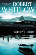 Title: Water's Edge, Author: Robert Whitlow