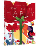 Title: How To Be Happy, Author: Eleanor Davis