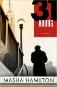 Title: 31 Hours, Author: Masha Hamilton