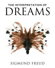 The Interpretation of Dreams by Sigmund Freud, Paperback ...