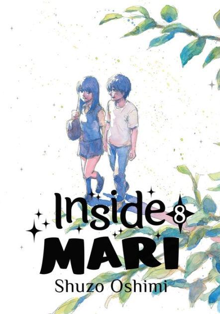 Inside Mari, Volume 8 by Shuzo Oshimi, Paperback | Barnes ...