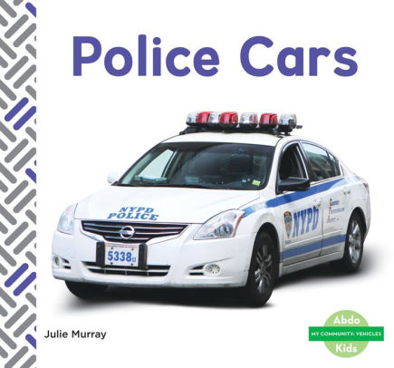 Police Cars Pageperfect Nook Book By Julie Murray Nook Book Ebook Barnes Noble