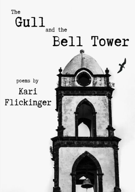 The Gull and the Bell Tower by Kari Flickinger, Paperback | Barnes & Noble®