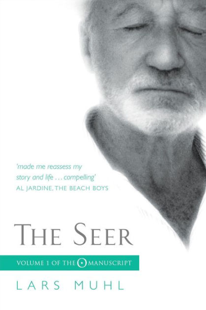 The Seer: Volume One of The 'O' Manuscript, The ...