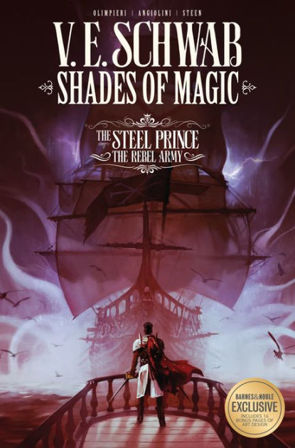 Shades of Magic: The Steel Prince, Volume 3: The Rebel ...