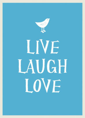 live laugh love hardcover