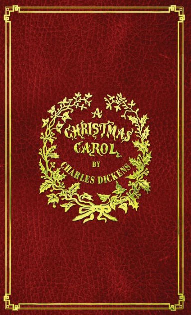 A Christmas Carol With Original Illustrations In Full