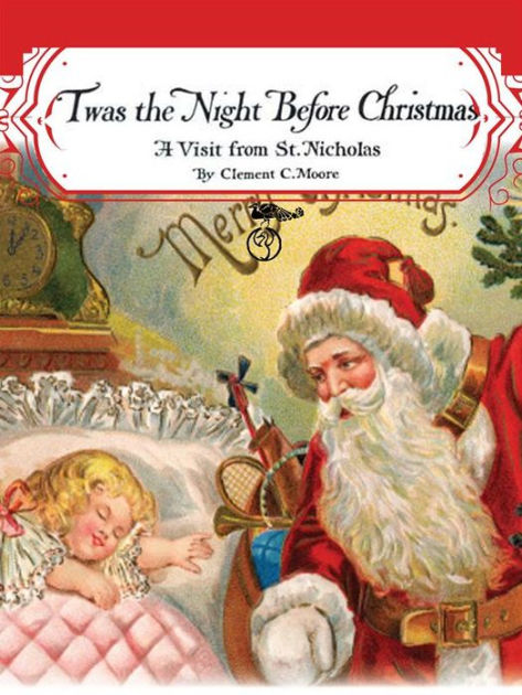 Twas The Night Before Christmas A Visit From St