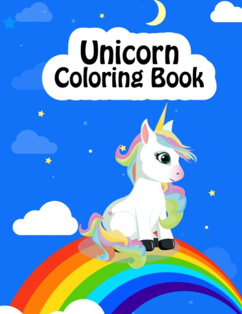 Unicorn Coloring Book Magical Unicorn Coloring Book For Kids Ages 4 8 Various Unique Designs 50 Pages Unicorn Coloring Book Birthday Christmas Gift For Daughter Sister Granddaughter By Nifty Publications Paperback
