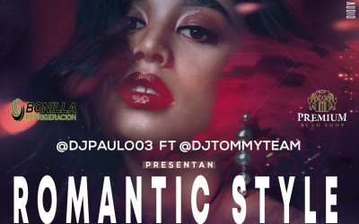 Romantic Style Mix Live By @DjPaulo03 Ft @DjTommyTeam