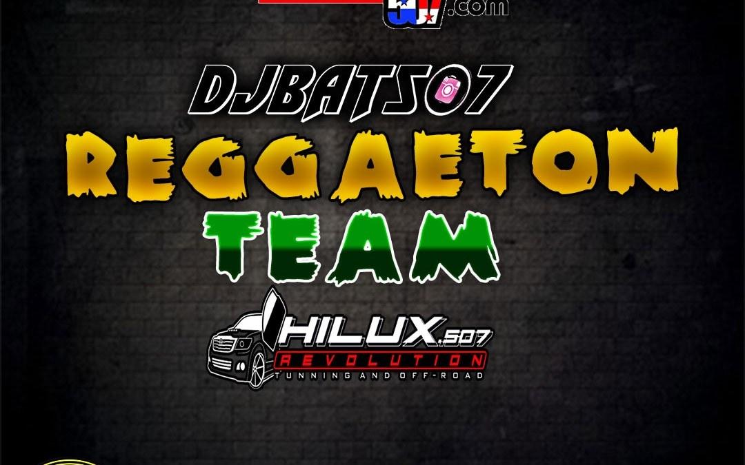Reggaetón Team-DjBat507 TheOchava