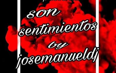 Son Sentimientos MixTape By José Manuel Dj