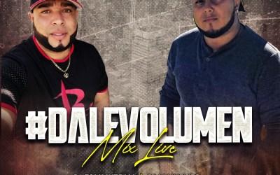 Dale Volumen Mix Live By Dj Maikelito Ft Dj Tommy Team