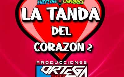 La Tanda Del Corazon 2-Dj-Bat 507 TheFlowChavaNes