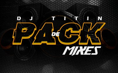 Packs De Mixes By Dj Titín 507