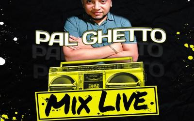 Pal Ghetto Mix Live By @DjPaulo03_ElPaulinho