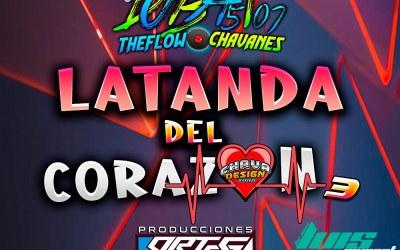 La Tanda Del Corazón Vol.3 By DjBat507 TheFlowChavaNes