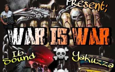 War Is War MixTape By Dj Lucho Panamá Ft El Big Yakuzza,It Sound