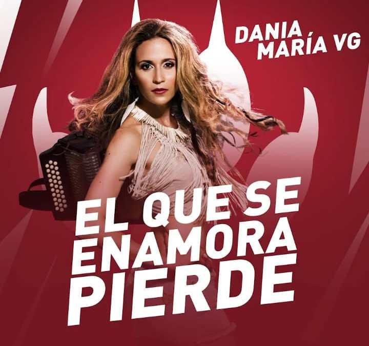 El Que Se Enamora Pierde-Dania María Vergara y Los Distinguido