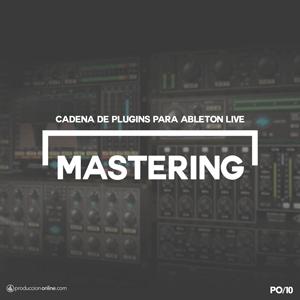 Cadena de masterización para Ableton Live