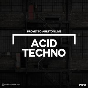 Proyecto Ableton Live Acid Techho