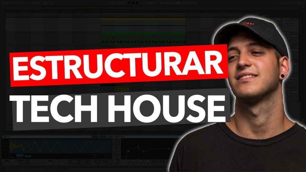 como estructurar-tech-house