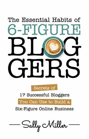 The Essential Habits Of 6 Figure Bloggers Product In Heels