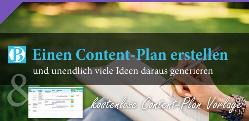 Einen Content-Plan erstellen und unendlich viele Ideen daraus generieren
