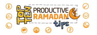 Doodle of the Month [June]:Top Ten Tips to ProductiveRamadan!