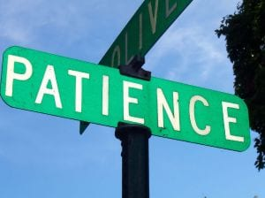 How to be Patient during difficult times?
