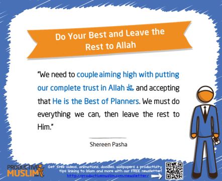 Do Your Best and Leave the Rest to Allah | Inspirational Islamic Quotes on Productivity | Productive Muslim