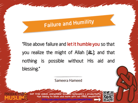 Failure and Humility | Inspirational Islamic Quotes on Productivity | Productive Muslim