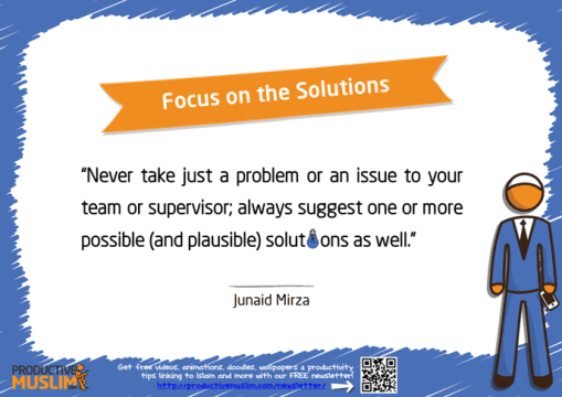 Focus on the Solutions | Inspirational Islamic Quotes on Productivity | Productive Muslim