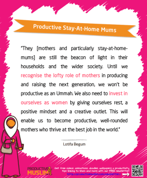 Productive Stay-At-Home Mums | Inspirational Islamic Quotes on Productivity | Productive Muslim