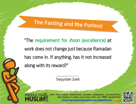 The Fasting and the Furious | Inspirational Islamic Quotes on Productivity | Productive Muslim