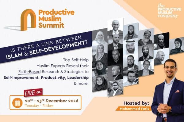 Productive Muslim Summit | Link Between Islam & Personal Development