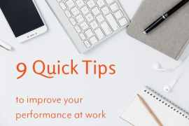 Top 9 Tips to Be Your BEST at Work